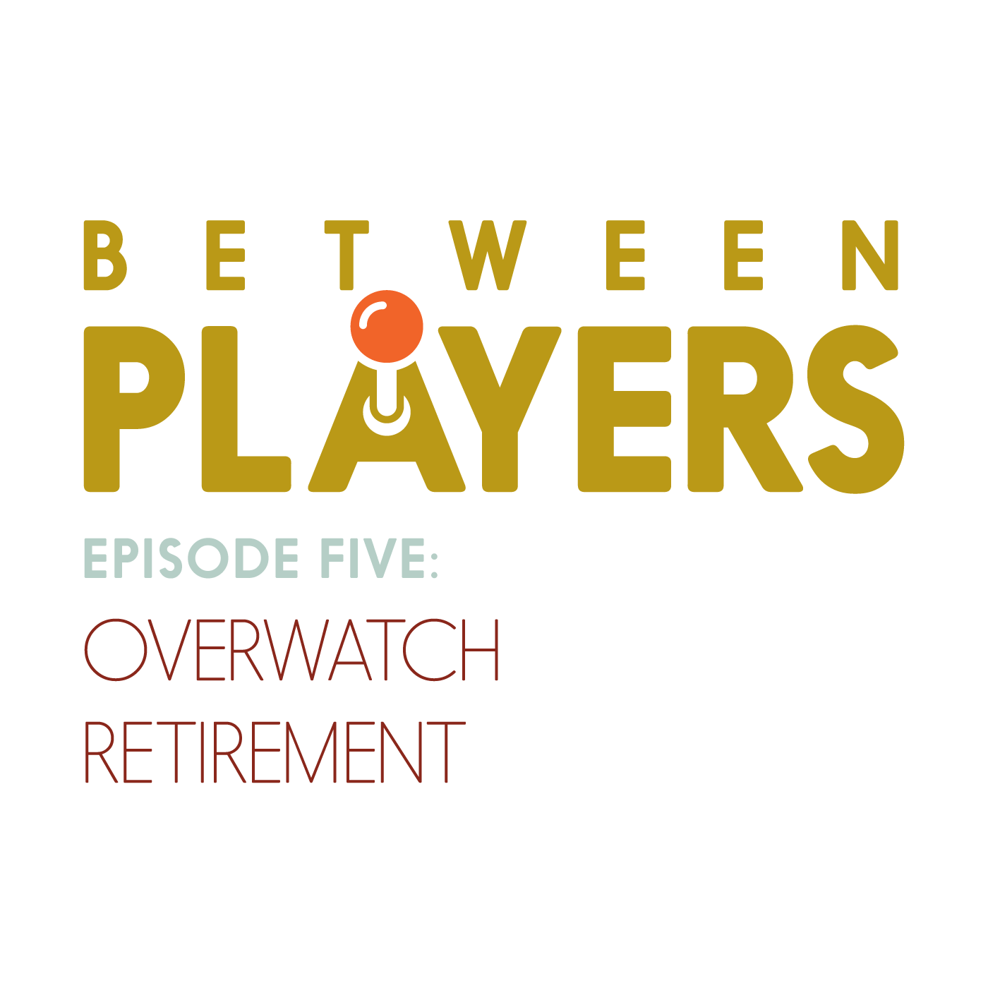 Overwatch retirement text graphic