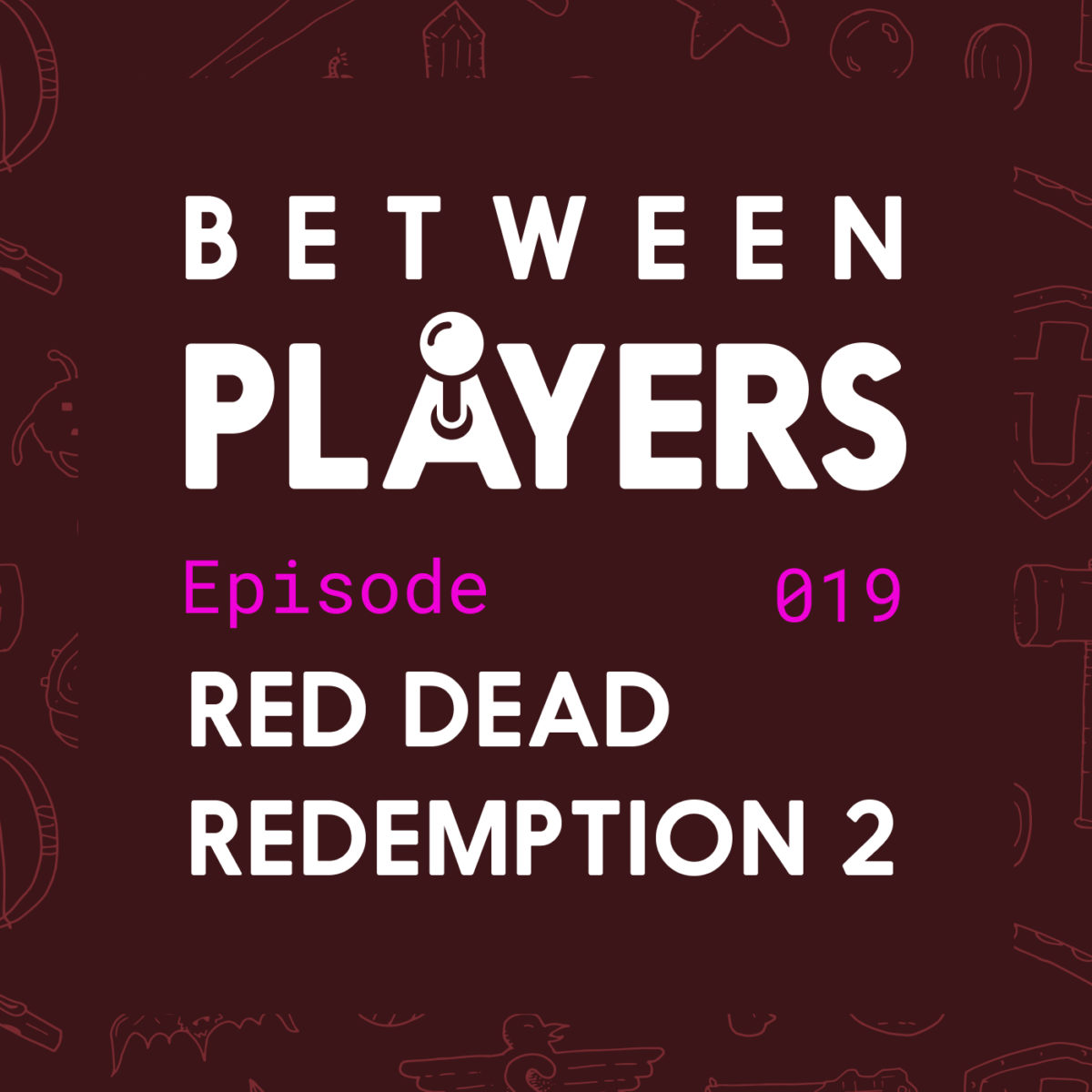 Between Players Episode 19 - Red Dead Redemption Review Art
