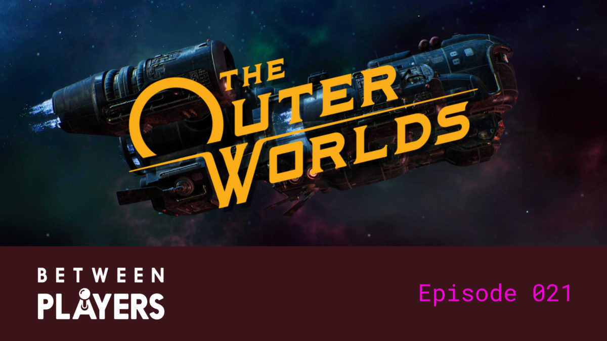 Outer Worlds game start screen with the Between Players logo and episode number.